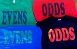 Odds and Evens Shirts Available S, M, L, XL and 2XX $15